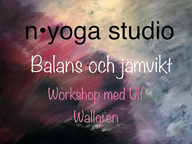 """Workshop """"Balans och jämvikt"""" på n yoga studio i Lund"""